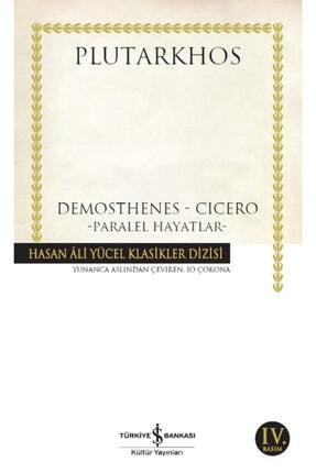 İş Bankası Kültür Yayınları Iş Bankası - Demosthenes Cicero Paralel Hayatlar / Plutarkhos