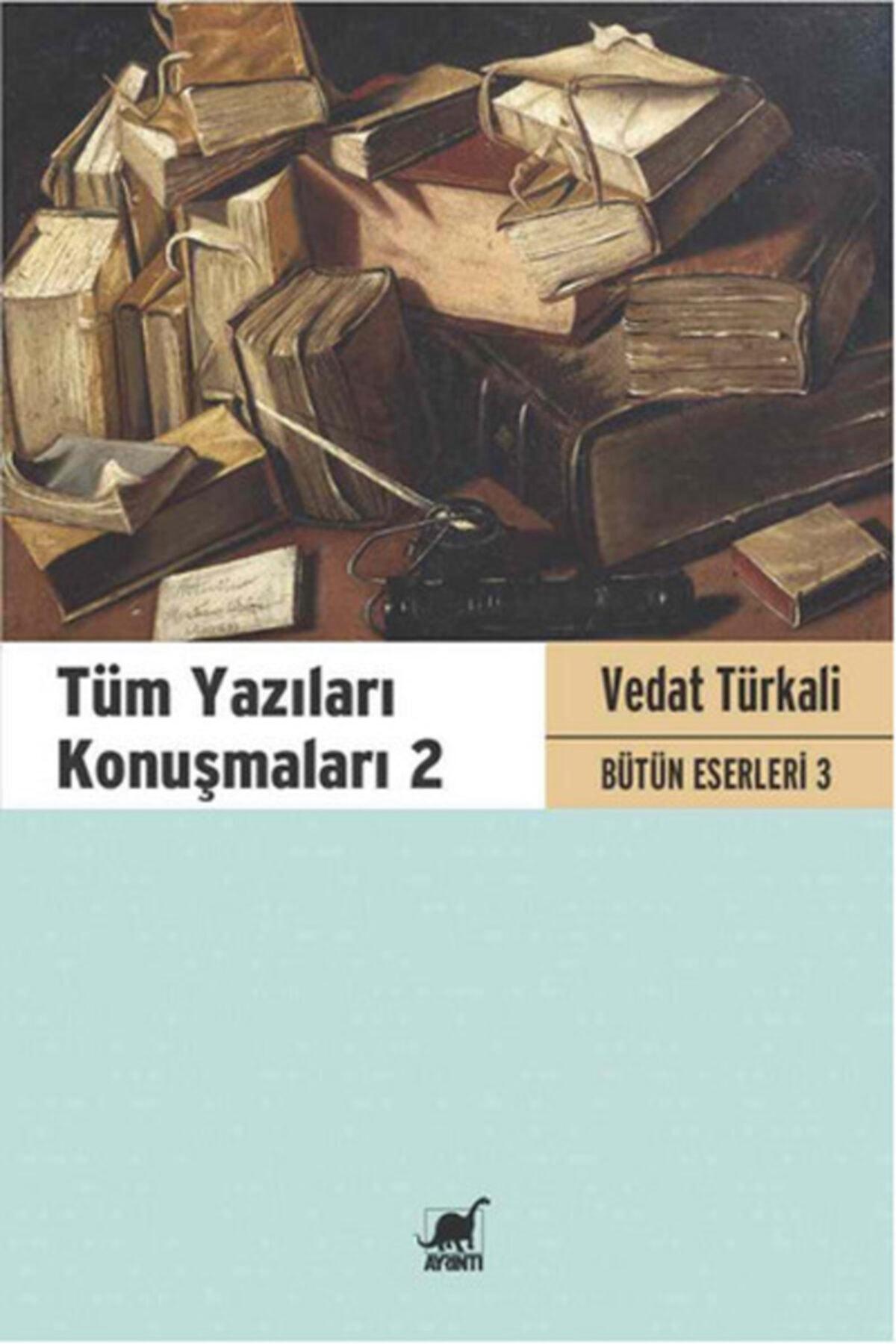 Ayrıntı Yayınları Tüm Yazıları Konuşmaları 2 Vedat Türkali Bütün Eserleri 3 1