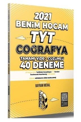 Benim Hocam Yayınları 2021 Yks Tyt Coğrafya 40 Deneme - Bayram Meral