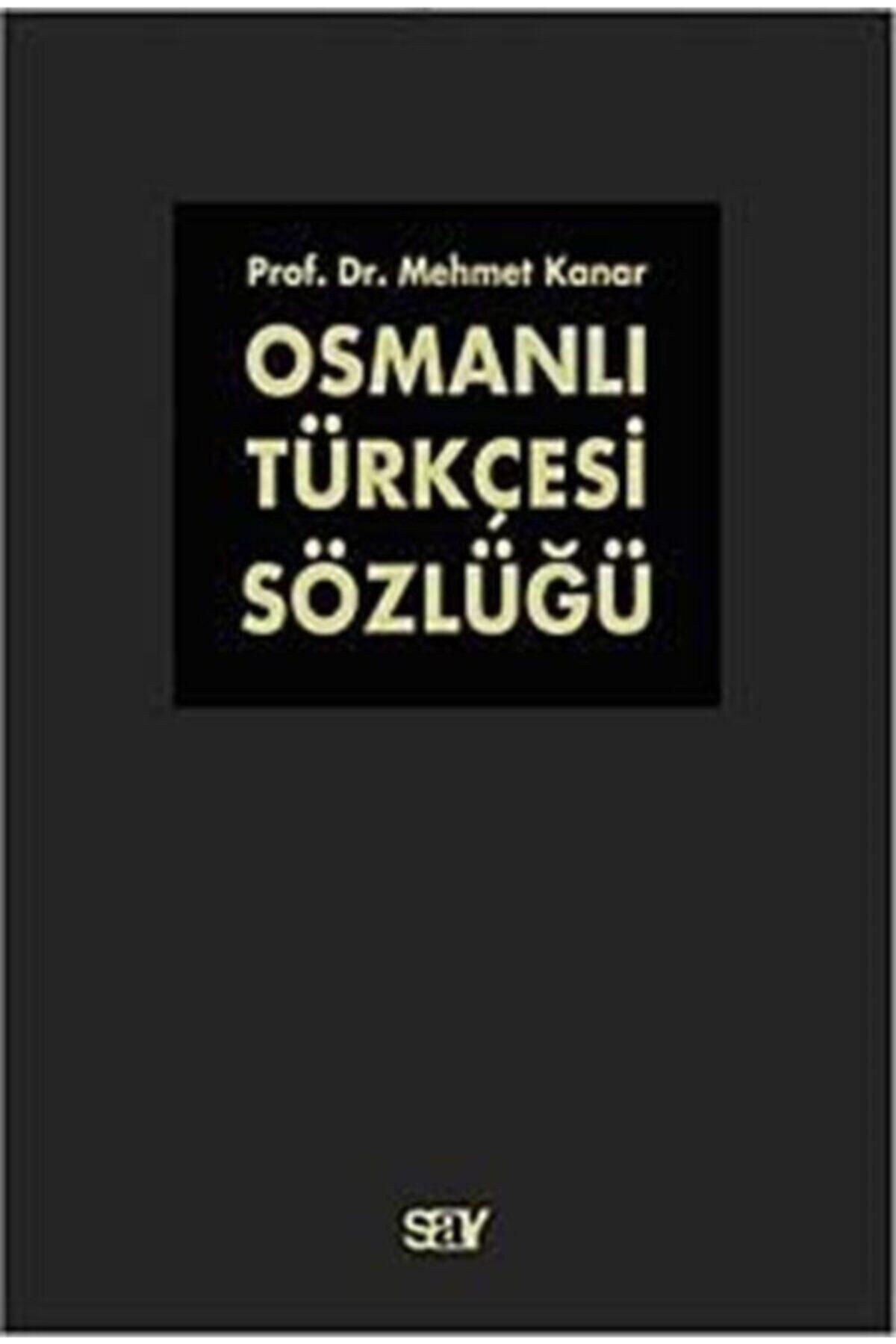 Say Yayınları Osmanlı Türkçesi Sözlüğü (2 Cilt Takım) - Mehmet Kanar 9789754688559 1