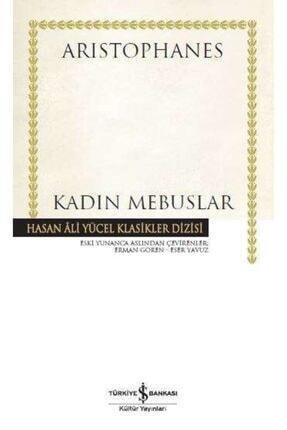 İş Bankası Kültür Yayınları Iş Bankası - Kadın Mebuslar / Aristophanes
