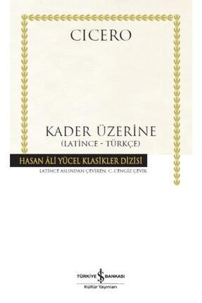 İş Bankası Kültür Yayınları Kader Üzerine  Latince Türkçe