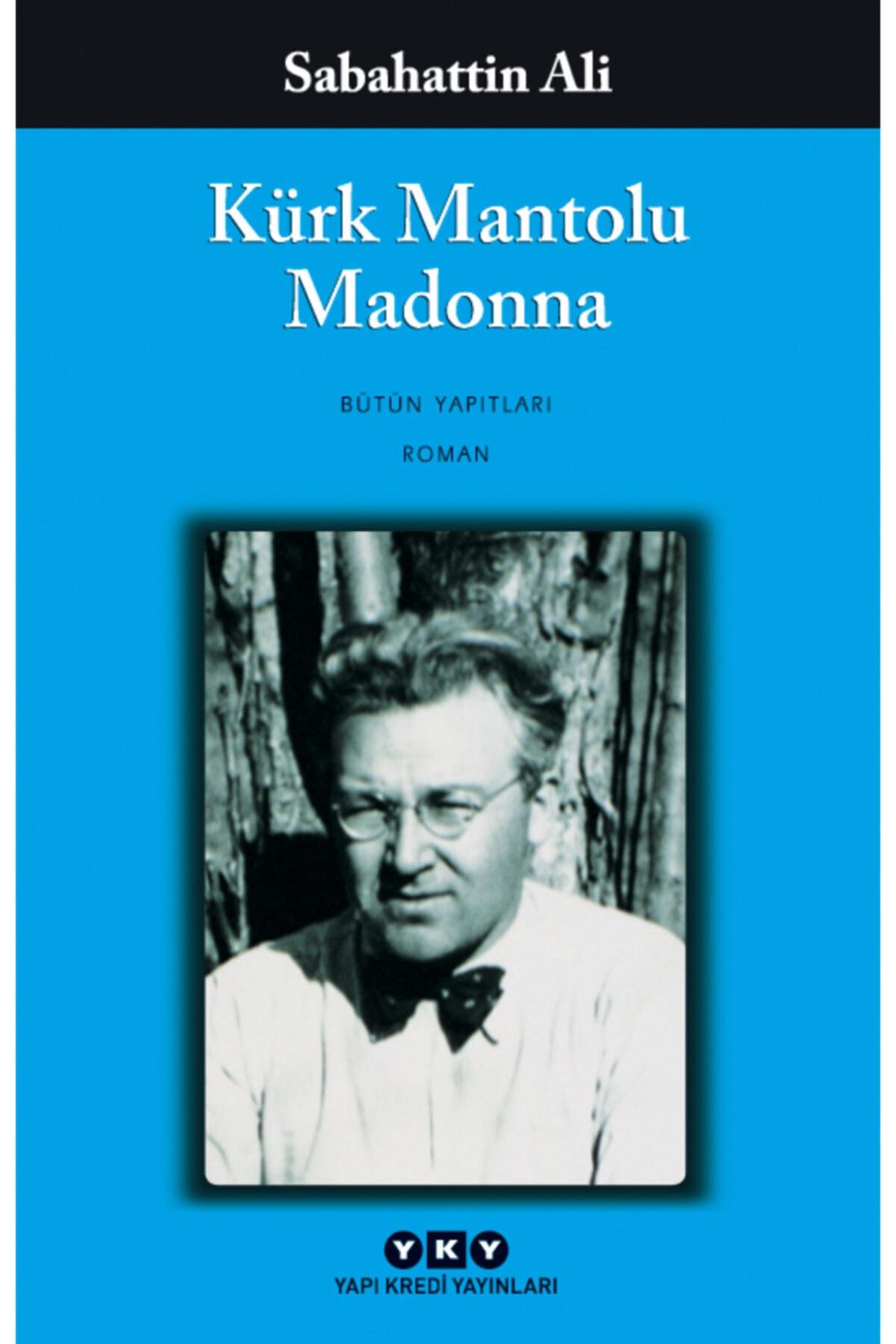 Yapı Kredi Yayınları Sabahattin Ali - Kürk Mantolu Madonna 1
