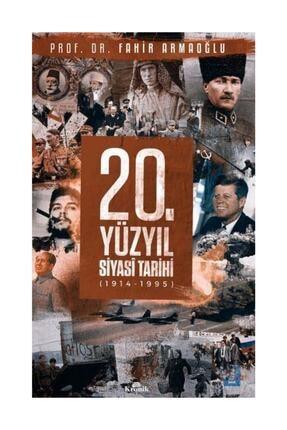 Kronik Kitap 20. Yüzyıl Siyasi Tarihi 1914 1995 Ciltli
