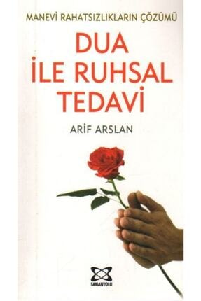 Samanyolu Yayıncılık Manevi Rahatsızlıkların Çözümü Dua Ile Ruhsal Tedavi - Arif Arslan