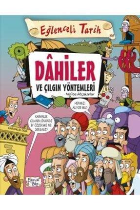 Timaş Yayınları Eğlenceli Tarih Dahiler Ve Çılgın Yöntemleri