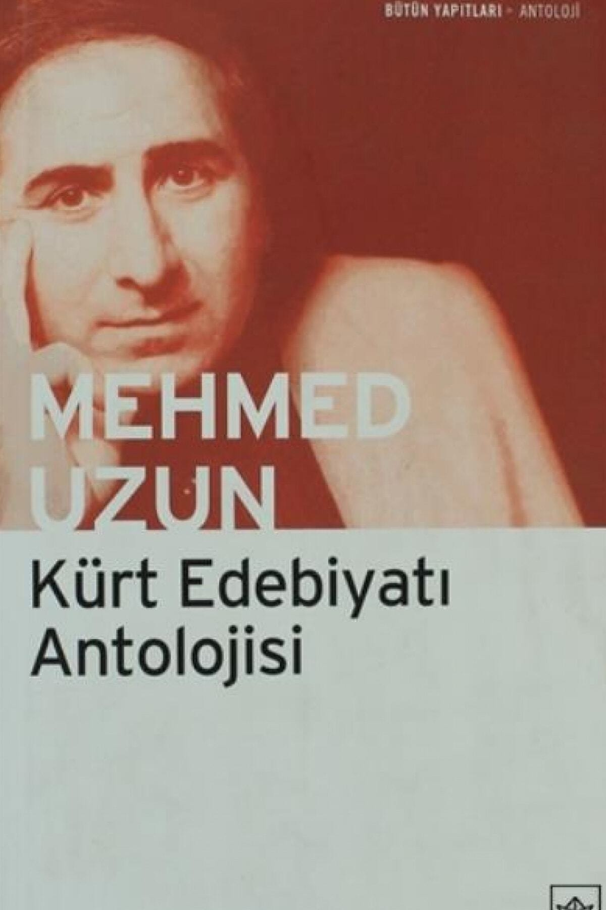 İthaki Yayınları Kürt Edebiyatı Antolojisi Mehmed Uzun 1