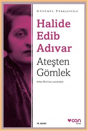 Can Yayınları Ateşten Gömlek (günümüz Türkçesiyle) / Selim Ileri'nin Sonsözüyle