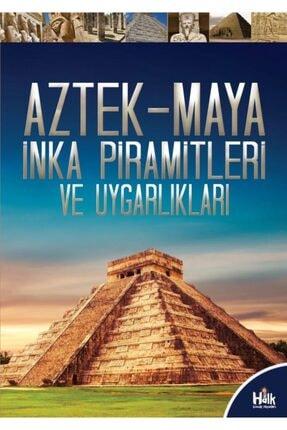Halk Kitabevi Aztek-maya-inka Piramitleri Ve Uygarlıkları