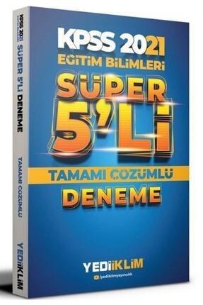 Yediiklim Yayınları 2021 Kpss Eğitim Bilimleri Süper 5 Li Deneme