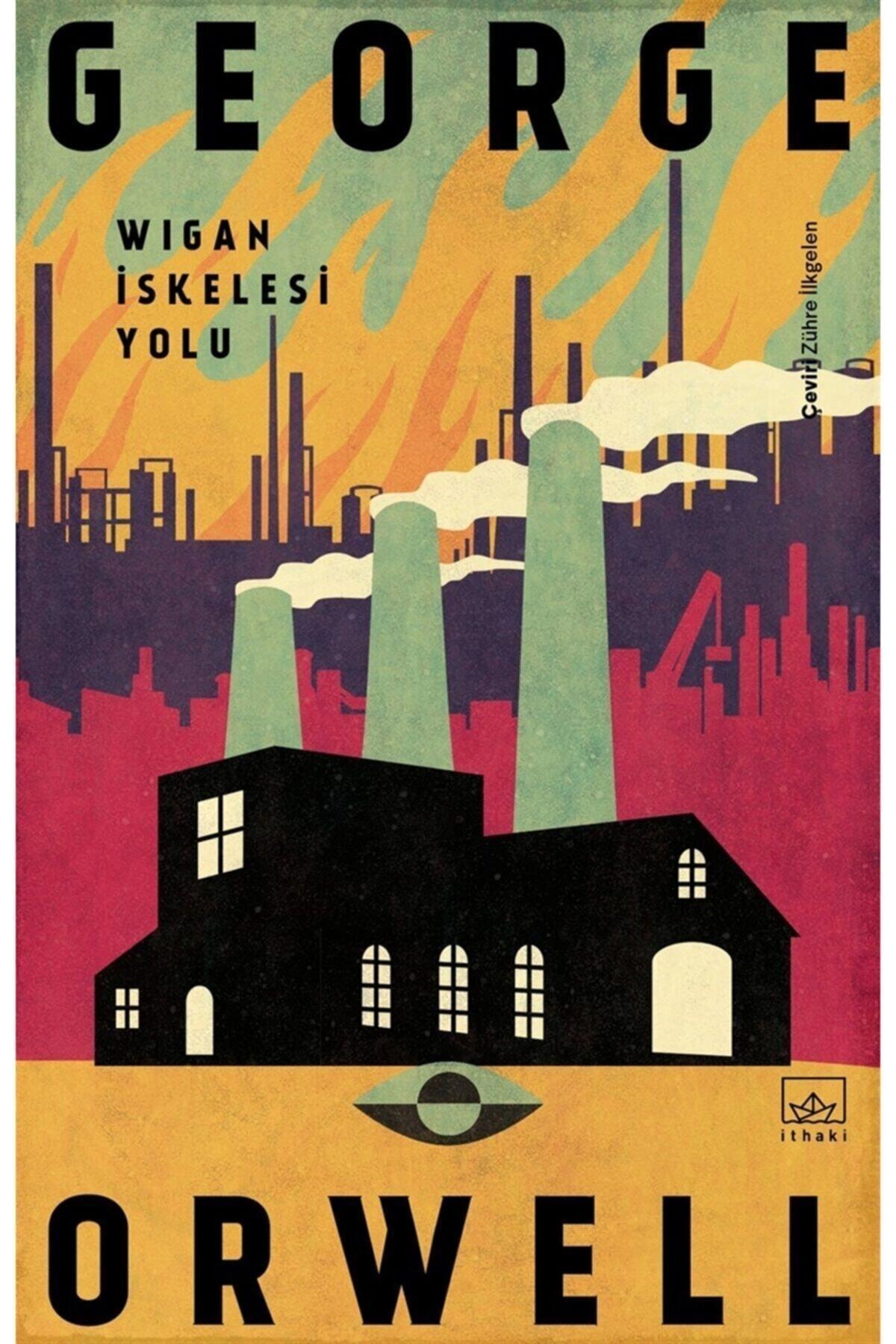 İthaki Yayınları Wigan Iskelesi Yolu George Orwell 1