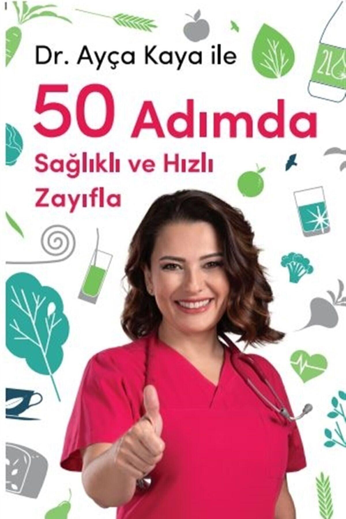 Hürriyet Kitap Dr. Ayça Kaya Ile 50 Adımda Sağlıklı Ve Hızlı Zayıfla - Ayça Kaya 9789753141369 1