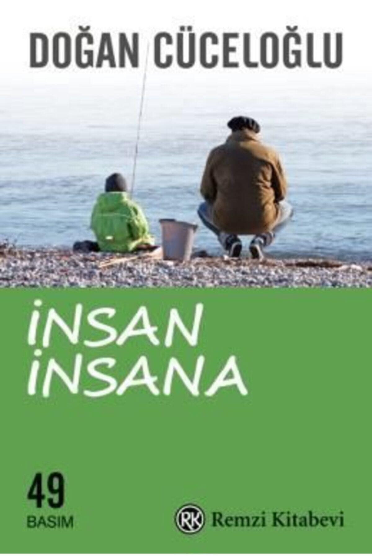 Remzi Kitabevi Insan Insana | Doğan Cüceloğlu | 1