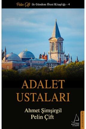 Destek Yayınları Adalet Ustaları /pelin Çift & Ahmet Şimşirgil /