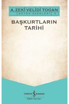 İş Bankası Kültür Yayınları Başkurtların Tarihi /a. Zeki Velidi Togan /