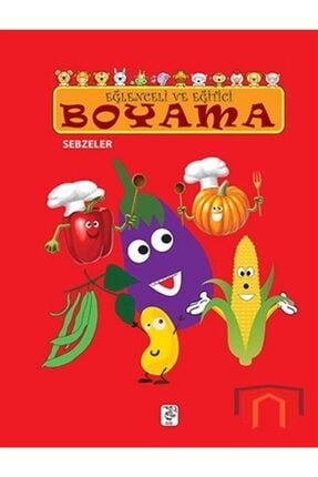 Sis Yayıncılık Eğlenceli Ve Eğitici Boyama - Sebzeler