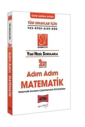 Yargı Yayınları 2021 Tüm Sınavlar Için Yeni Nesil Sorularla Adım Adım Matematik