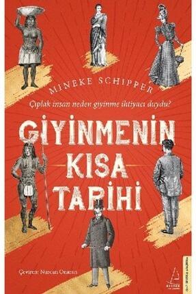 Destek Yayınları Giyinmenin Kısa Tarihi /mineke Schipper /