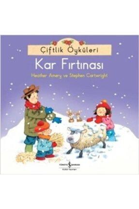 İş Bankası Kültür Yayınları Çiftlik Öyküleri - Kar Fırtınası /heather Amery /