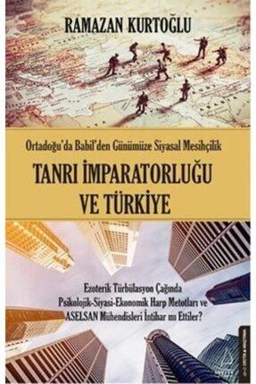 Destek Yayınları Tanrı Imparatorluğu Ve Türkiye /ramazan Kurtoğlu /