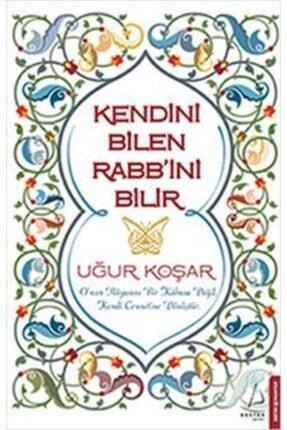 Destek Yayınları Kendini Bilen Rabb'ini Bilir /uğur Koşar /