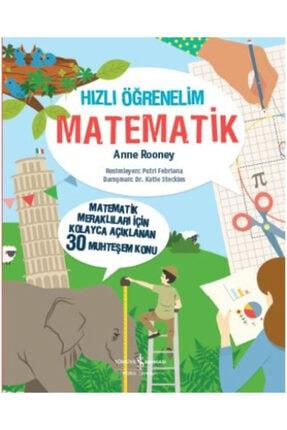 İş Bankası Kültür Yayınları Hızlı Öğrenelim: Matematik /anne Rooney /