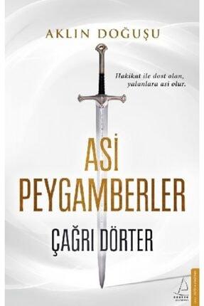 Destek Yayınları Asi Peygamberler /çağrı Dörter /