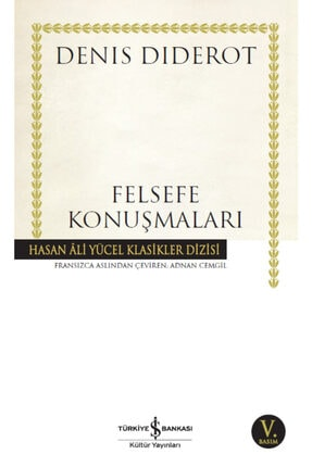 İş Bankası Kültür Yayınları Iş Bankası - Felsefe Konuşmaları / Denis Diderot
