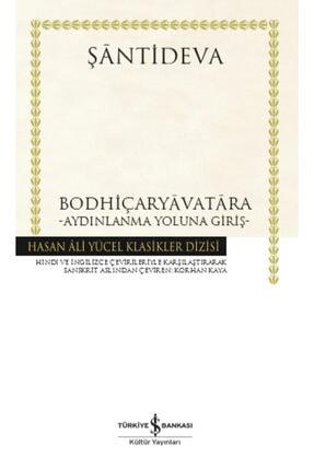 İş Bankası Kültür Yayınları Iş Bankası - Bodhiçaryavatara Aydınlanma Yoluna Giriş / Şantideva