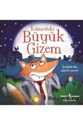 İş Bankası Kültür Yayınları Kümesteki Büyük Gizem