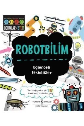 İş Bankası Kültür Yayınları Robotbilim Eğlenceli Etkinlikler