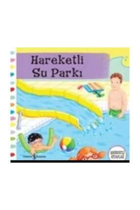 İş Bankası Kültür Yayınları Hareketli Su Parkı/hareketli Kitaplar /