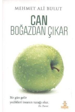Hayat Yayınları Can Boğazdan Çıkar /mehmet Ali Bulut /
