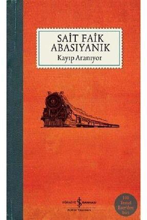 İş Bankası Kültür Yayınları Kayıp Aranıyor 179304 - Sait Faik Abasıyanık