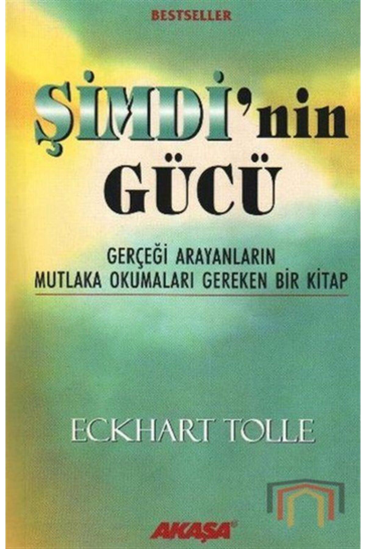 Akaşa Yayınları Şimdi'nin Gücü  Gerçeği Arayanların Mutlaka Okumaları Gereken Bir Kitap 1