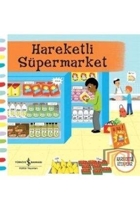 İş Bankası Kültür Yayınları Hareketli Süpermarket