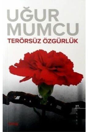 Um:Ag Yayınları Terörsüz Özgürlük - Uğur Mumcu