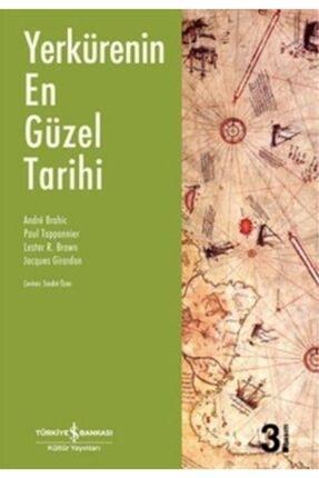 İş Bankası Kültür Yayınları Yerkürenin En Güzel Tarihi