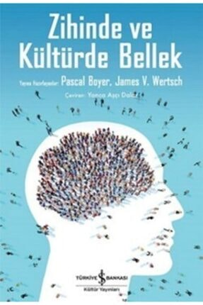 İş Bankası Kültür Yayınları Zihinde Ve Kültürde Bellek