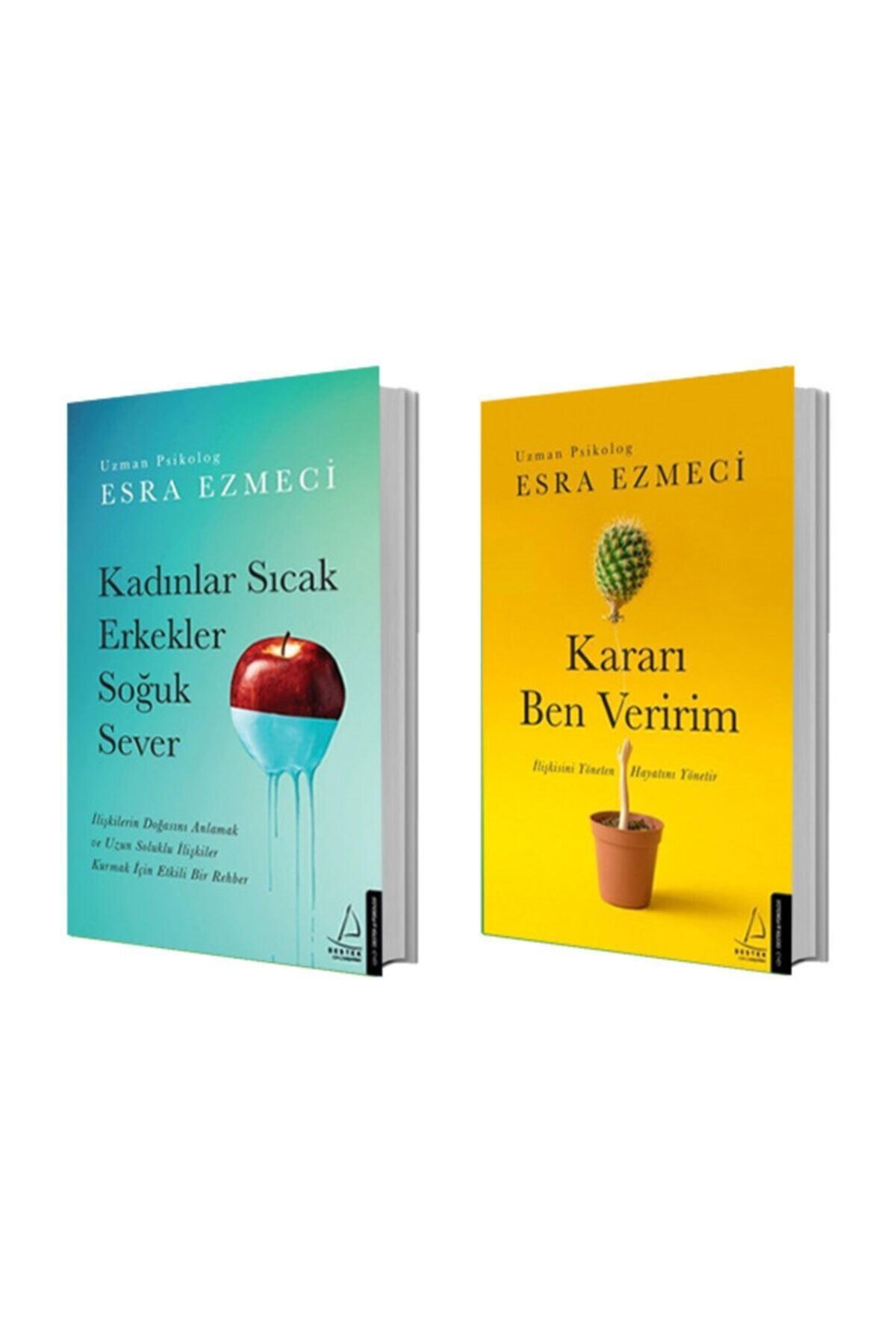 Destek Yayınları Kadınlar Sıcak Erkekler Soğuk Sever + Kararı Ben Veririm - Esra Ezmeci 2 Kitap Set 1