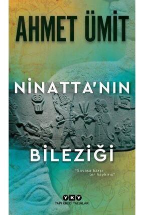 Yapı Kredi Yayınları Ninatta'nın Bileziği