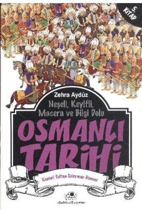 Uğurböceği Yayınları Osmanlı Tarihi 5 Kanuni Sultan Süleyman Dönemi
