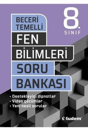 Tudem Yayınları 8. Sınıf Beceri Temelli Fen Bilimleri Soru Bankası