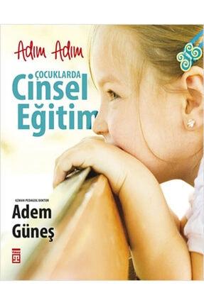 Timaş Yayınları Adım Adım Çocuklarda Cinsel Eğitim