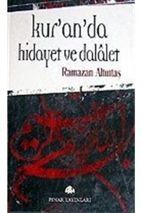 Pınar Yayınları Kur'an'da Hidayet Ve Dalalet
