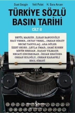 İş Bankası Kültür Yayınları Türkiye Sözlü Basın Tarihi - Cilt Iı