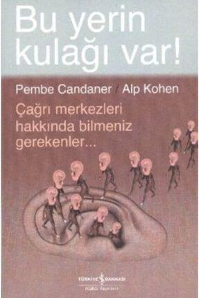 İş Bankası Kültür Yayınları Bu Yerin Kulağı Var!