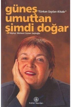 İş Bankası Kültür Yayınları Güneş Umuttan Şimdi Doğar