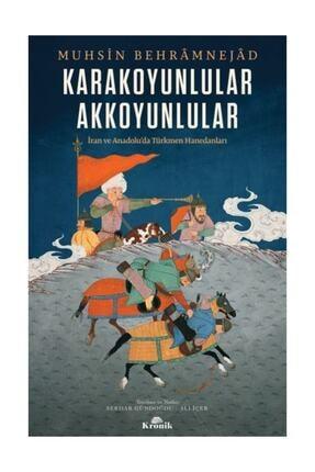 Kronik Kitap Karakoyunlular-akkoyunlular