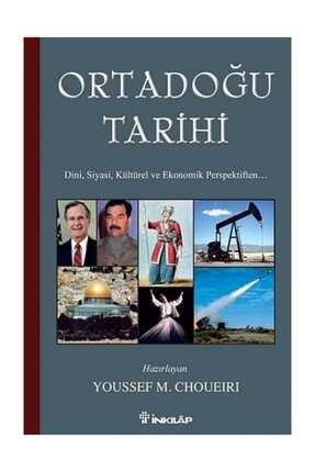 İnkılap Kitabevi Ortadoğu Tarihi  Dini Siyasi Kültürel ve Ekonomik Perspektiften